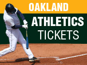 Oakland Athletics Tickets in San Francisco CA